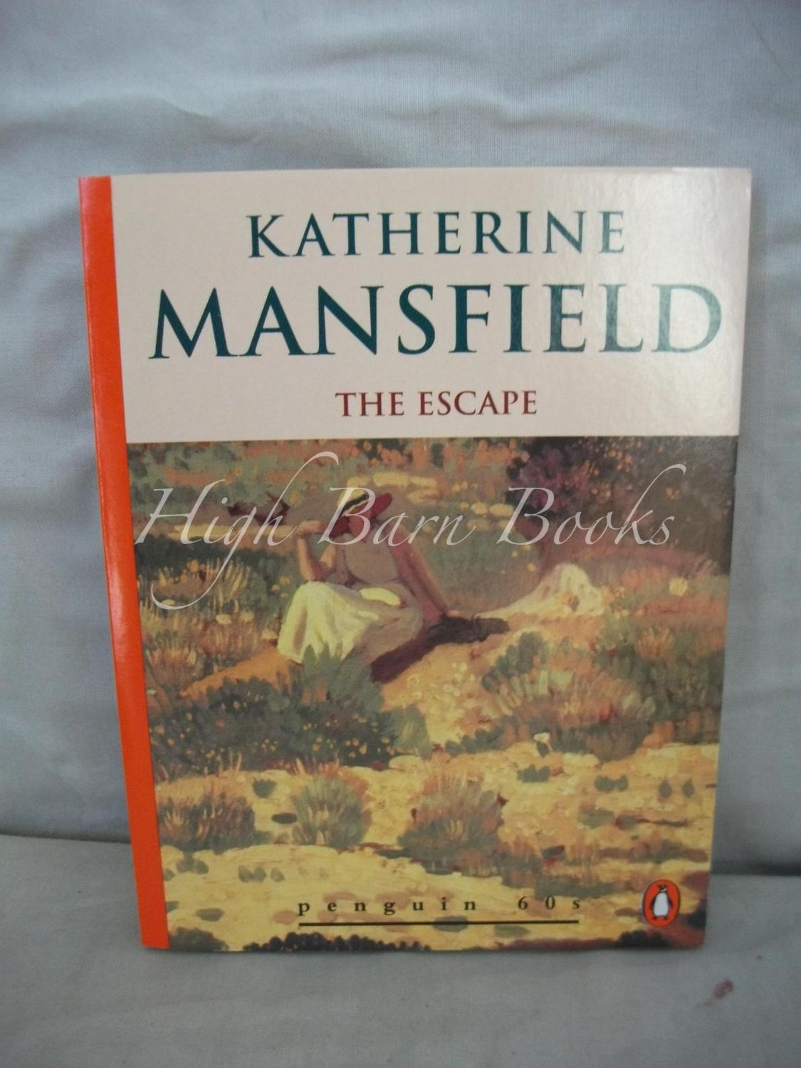 9780146000614 - Mansfield, Katherine: The Escape and Other Stories (Penguin 60s) - Livre