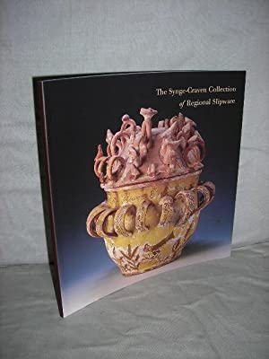 The Synge-Craven Collection of Regional Slipware: Synge-Craven, Lawrence