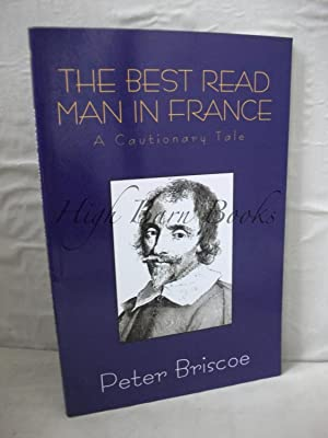The Best Read Man in France: A Cautionary Tale