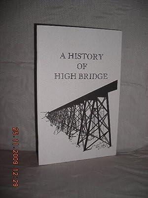 A History of High Bridge: Smith, Jo D