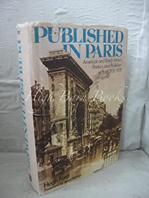 Published in Paris: American and British Writers, Printers and Publishers in Paris, 1920-1939