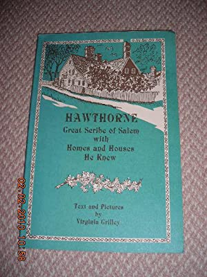 Hawthorne: Great Scribe of Salem with Homes: Grilley, Virginia