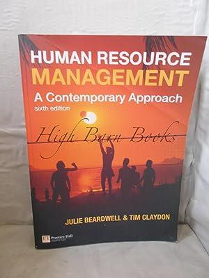 Human Resource Management: A Contemporary Approach: Beardwell, Julie and