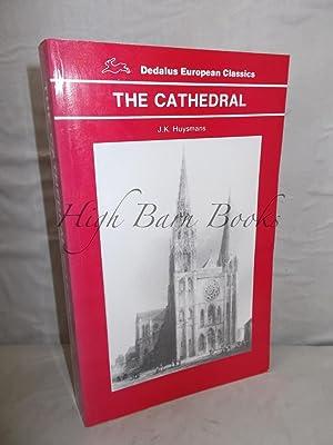 The Cathedral: Huysmans, J K
