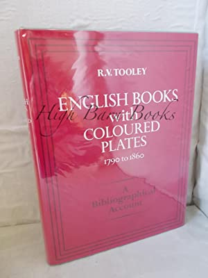 English Books with Coloured Plates, 1790-1860: A Bibliographical Account