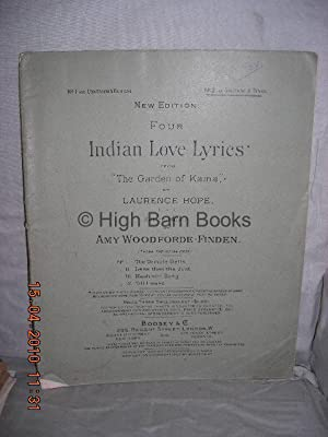 Four Indian Love Lyrics from 'The Garden: Woodforde-Finden, Amy (words