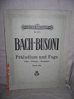 Praludium und Fuge - D Dur fur: Bach, Johann Sebastian