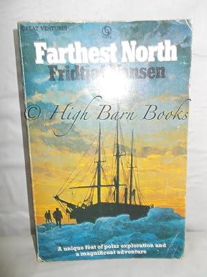 Farthest North: Nansen, Fridtjof