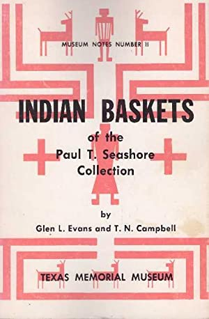 INDIAN BASKETS; Of the Paul T. Seashore: Evans, Glen L.