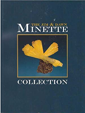 THE JIM & DAWN MINETTE COLLECTION.: Staebler, Gloria A.,