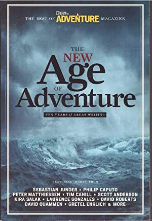 THE NEW AGE OF ADVENTURE; Ten Years: Adventure Magazine