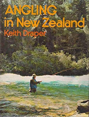 ANGLING IN NEW ZEALAND: Draper, Keith