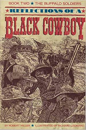 REFLECTIONS OF A BLACK COWBOY; Book Two: Miller, Robert