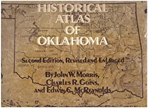 HISTORICAL ATLAS OF OKLAHOMA: Morris, John W.,