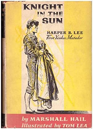 KNIGHT IN THE SUN.; Harper B. Lee,: Hail, Marshall