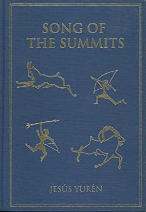 SONG OF THE SUMMITS; Memoirs from the: Yuren, Jesus