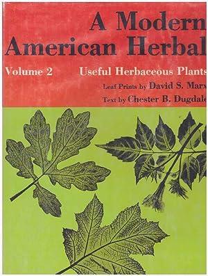 A MODERN AMERICAN HERBAL.; Volume 2 -: Dugdale, Chester B.