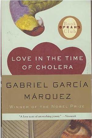 LOVE IN THE TIME OF CHOLERA: Marquez, Gabriel Garcia,
