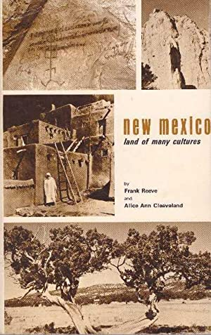 NEW MEXICO: LAND OF MANY CULTURES: Reeve, Frank and