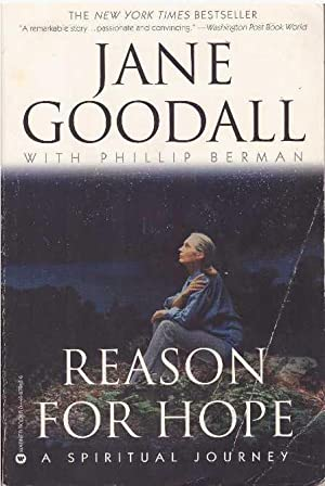 REASON FOR HOPE; A Spiritual Journey: Goodall, Jane with