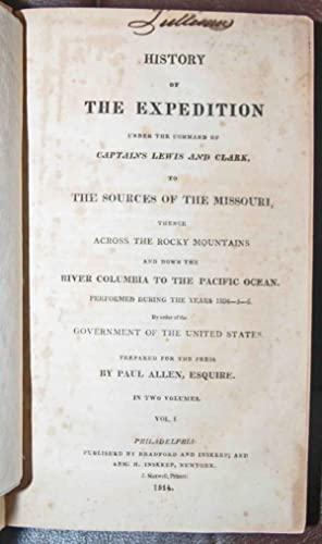 History of the Expedition under the Command: Lewis, Meriwether &