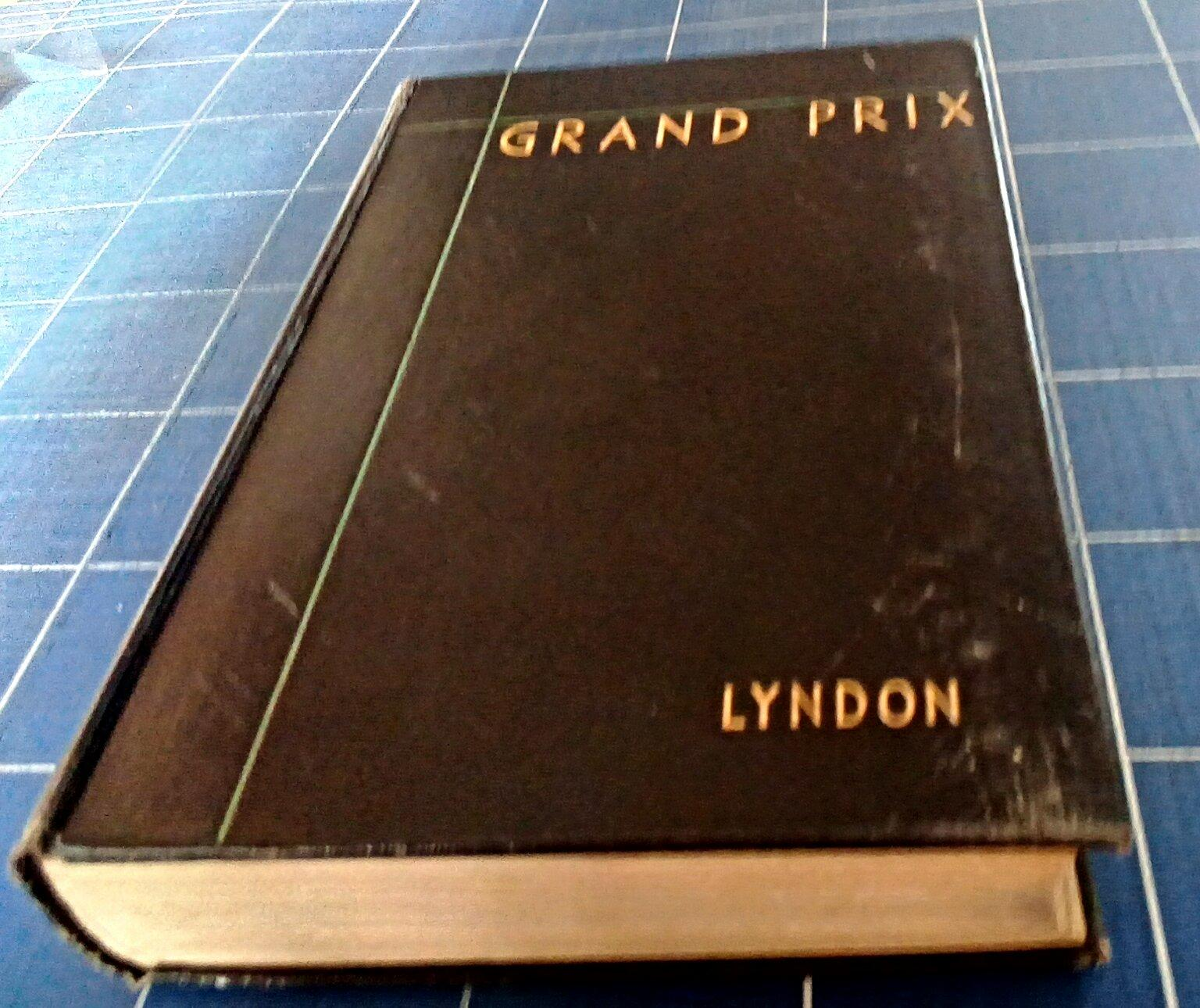 GRAND PRIX. LYNDON, Barre. Good Hardcover