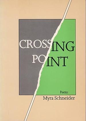 Crossing Point: Myra Schneider