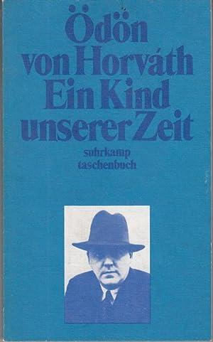Ein Kind unserer Zeit: Ödön von Horváth