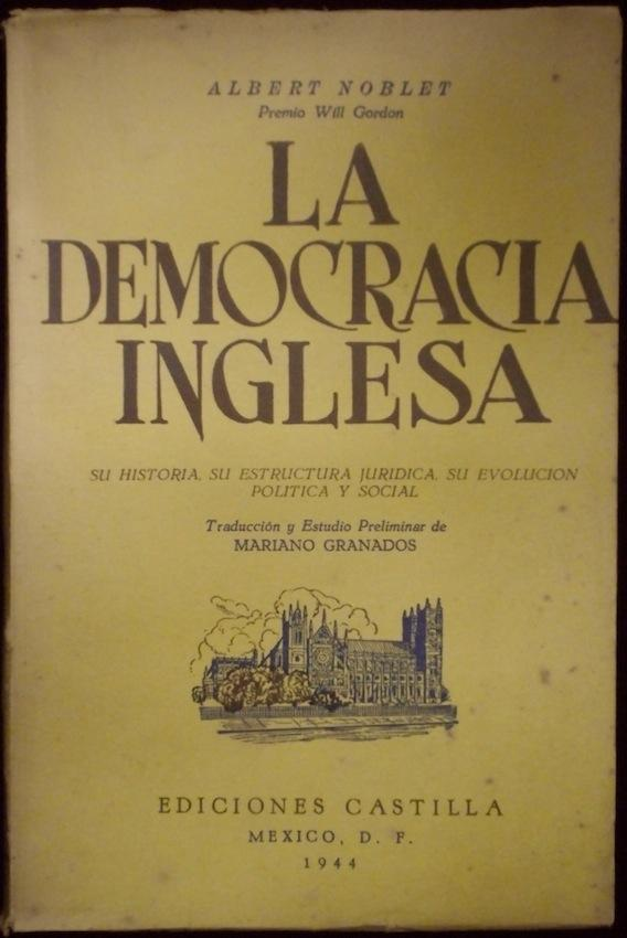 La Democracia Inglesa Su Historia Su