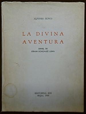 La divina aventura: Junco, Alfonso