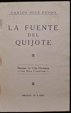 La fuente del Quijote (Escenas de la vida mexicana en dos cuadros): Díaz Dufoo, Carlos