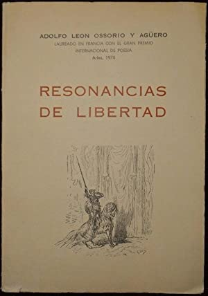 Resonancias de libertad: Ossorio y Agüero,