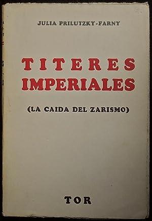 Títeres imperiales (La caída del zarismo): Prilutzky-Farny, Julia