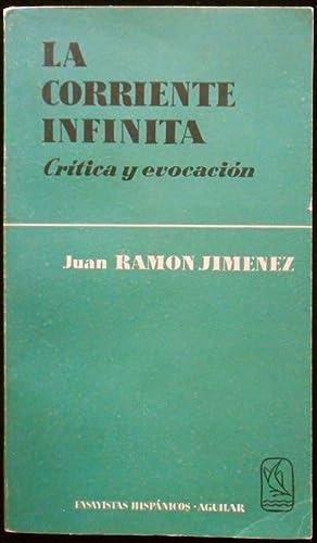 La corriente infinita. Crítica y evocación: Jiménez, Juan Ramón