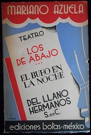 Teatro. Los de abajo / El búho: Mariano Azuela