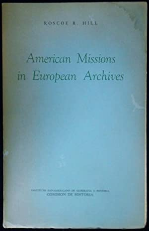 American Missions in European Archives