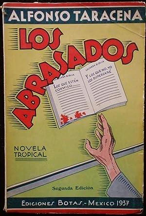 Los abrasados. Novela tropical: Alfonso Taracena