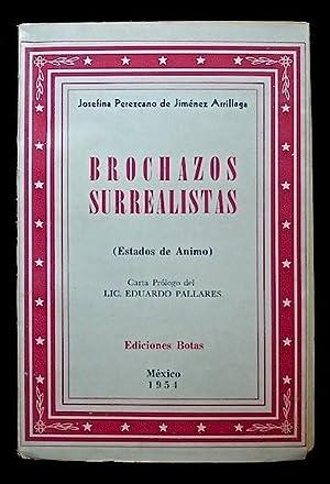 Brochazos surrealistas (Estados de ánimo): Perezcano de Jiménez