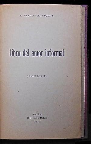 Libro del amor informal (Poemas): Velázquez, Aurelio