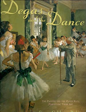 Degas and the Dance: The Painter and the Petits Rats, Perfecting their Art: Rubin, Susan Goldman