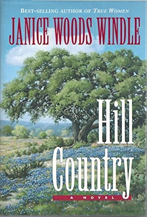 Hill Country: Janice Woods Windle