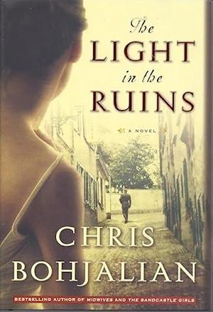 The Light in the Ruins: Bohjalian, Chris