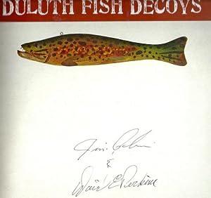 David Perkins : Duluth Fish Decoys: Richard Bonin; Raymond Bonin
