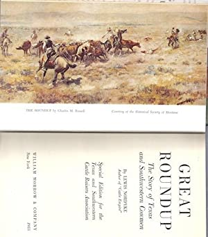 GREAT ROUNDUP: The Story of Texas and Southwestern Arizona (SPECIAL EDITION): Nordyke, Lewis