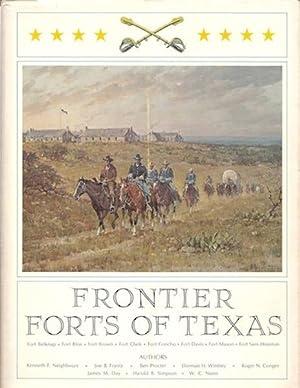 Frontier Forts of Texas: Conger; Day; Frantz; Simpson; et al.