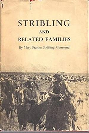 Stribling and Related Families: Moursund, Mary Frances Stribling