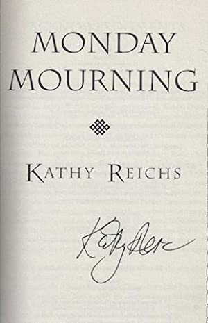 Monday Mourning: A Novel (Reichs, Kathy): Reichs, Kathy