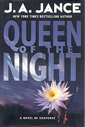 Queen of the Night: A Novel of: Jance, J. A.