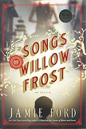 Songs of Willow Frost: A Novel: Ford, Jamie