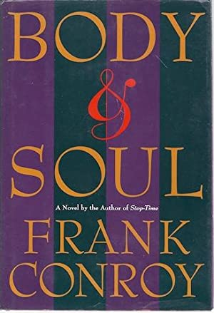 Body & Soul: Conroy, Frank